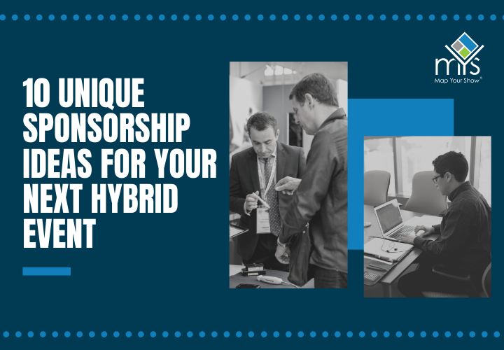 10 Sponsorship Ideas For Your Next Hybrid Event